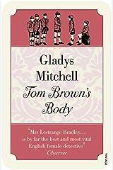 Tom Brown's Body Paperback