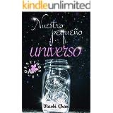 Nuestro pequeño universo (Destinos nº 1)