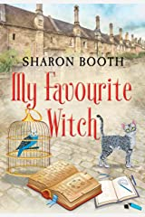 My Favourite Witch (The Witches of Castle Clair Book 2) Kindle Edition
