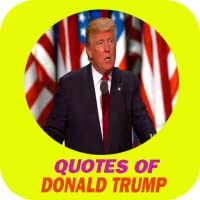 Quotes of Donald Trump