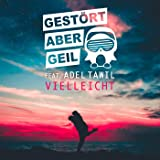 Vielleicht (Extended Mix) [feat. Adel Tawil]