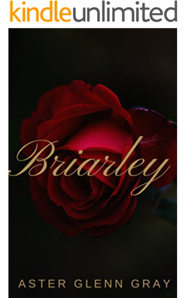 Briarley Ebook Gray Aster Glenn Amazon Co Uk Kindle Store