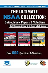 The Ultimate NSAA Collection: 3 Books In One, Over 600 Practice Questions & Solutions, Includes 2 Mock Papers, Score Boosting Techniqes, 2019 Edition, ... Sciences Admissions Assessment, UniAdmissions Paperback