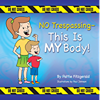 NO Trespassing - This Is MY Body! (English Edition)