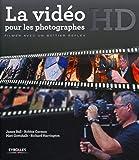 La vidéo HD pour les photographes: Filmer avec un boîtier reflex.