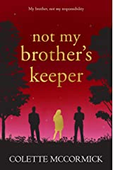 Not My Brother's Keeper Kindle Edition