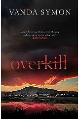 Overkill (Sam Shephard Book 1) Kindle Edition