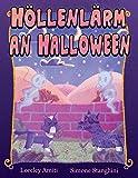 Höllenlärm an Halloween