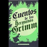 Cuentos de los hermanos Grimm : Libro completo (Spanish Edition)