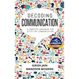 Decoding Communication: A Complete Handbook for Effective Communication