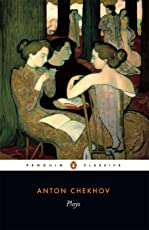 Plays: Ivanov/The Seagull/Uncle Vanya/Three Sisters/The Cherry Orchard (Penguin Classics)