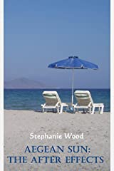 Aegean Sun: The After Effects Kindle Edition