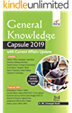 General Knowledge Capsule 2019  with Current Affairs Update 3rd Edition