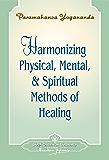 Harmonizing Physical, Mental & Spiritual Methods of Healing - Booklet