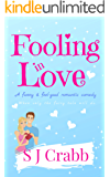 Fooling In love: A funny & feel-good romantic comedy