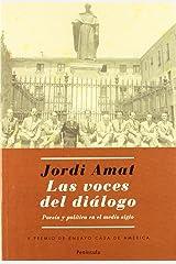 Las voces del diálogo.: Poesía y política en el medio siglo (ATALAYA) Tapa blanda