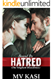 Bound by Hatred: A Passionate Enemy Romance (The Singham Bloodlines Book 2)