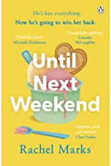 Until Next Weekend: The unforgettable and feel-good new novel from the author of Saturdays at Noon! Kindle Edition