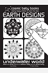 EARTH DESIGNS: Underwater Colouring Book: Black and White Book for a Newborn Baby and the Whole Family: Black and White Book for a Newborn Baby and ... Book for a Newborn Baby and the Whole Family) Paperback