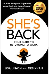 She's Back: Your guide to returning to work Paperback
