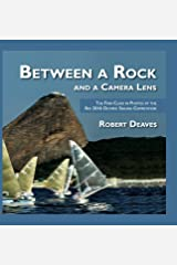 Between a Rock and a Camera Lens: The Finn Class in Photos at the Rio 2016 Olympic Sailing Competition Hardcover
