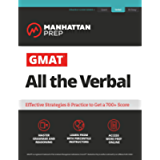 GMAT All the Verbal: The definitive guide to the verbal section of the GMAT (Manhattan Prep GMAT Strategy Guides)