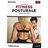 Fitness posturale. Valutazione, postura e dolore (Vol. 2)