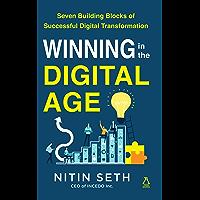 Winning In The Digital Age: Seven Building Blocks of a Successful Digital Transformation