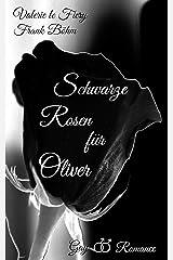 Schwarze Rosen für Oliver Kindle Ausgabe
