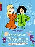 Le monde de Violette, Tome 3 : Violette mène l'enquête