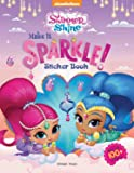 Make It Sparkle - Sticker Book for Kids (Shimmer and Shine)