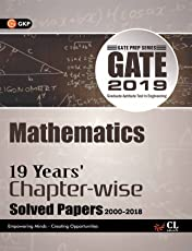 Gate 19 Years Chapter Wise Solved Papers Mathematics (2000-2018) 2019