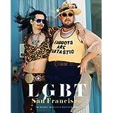 LGBT: San Francisco The Daniel Nicoletta Photographs