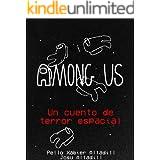 Among Us: Un cuento de terror espacial (Among Us: cuentos de terror espacial nº 1)