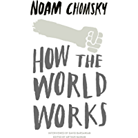 How the World Works (English Edition)