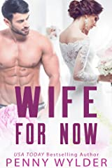 Wife for Now (English Edition) Kindle Ausgabe
