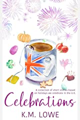 Celebrations: A Collection Of Short Stories Kindle Edition