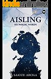 Aisling : My Poetic Words