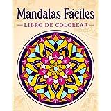 Mandalas Fáciles: Libro de colorear con patrones de mandala fáciles y simples para niños o adultos.