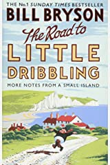 The Road to Little Dribbling: More Notes from a Small Island (Bryson) Paperback