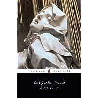 The Life of Saint Teresa of Avila by Herself (Classics S.)