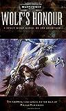 Wolf's Honour (Warhammer 40,000 Novels)