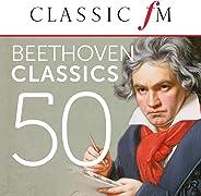 50 Beethoven Classics (By Classic FM)