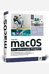macOS: Das komplette Mac-Wissen in einem Band. Ideal zum Lernen und Nachschlagen Gebundene Ausgabe