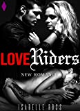 Love Riders: (New Romance)
