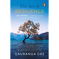 The Art of Resilience: 40 Stories to Uplift the Mind and Transform the Heart