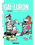 Les nouvelles aventures de Gai-Luron, Tome 2 : Gai-Luron passe à l'attaque !