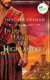In den Händen des Highlanders: Roman (Heyne Romane für Sie (04))