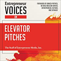 Entrepreneur Voices on Elevator Pitches: Entrepreneur Voices