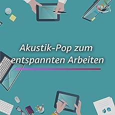 Akustik-Pop zum entspannten Arbeiten